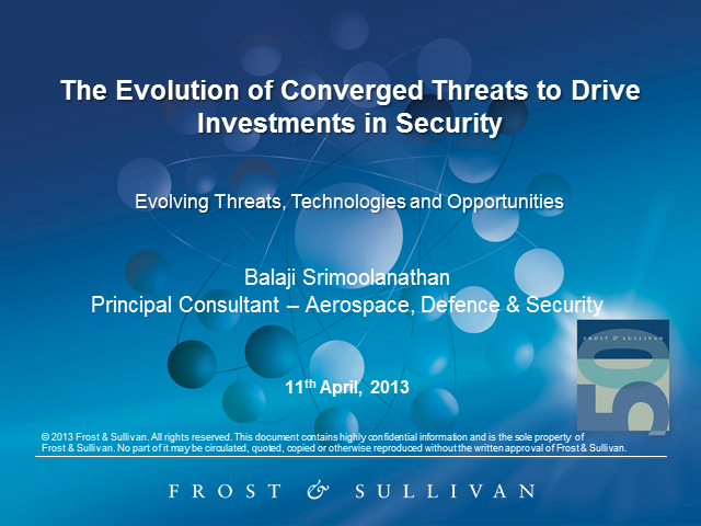 The Evolution of Converged Threats to Drive Investments in Security