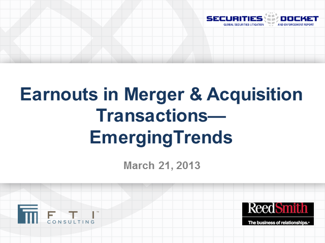 Earnouts in M&A Transactions -- Emerging Trends