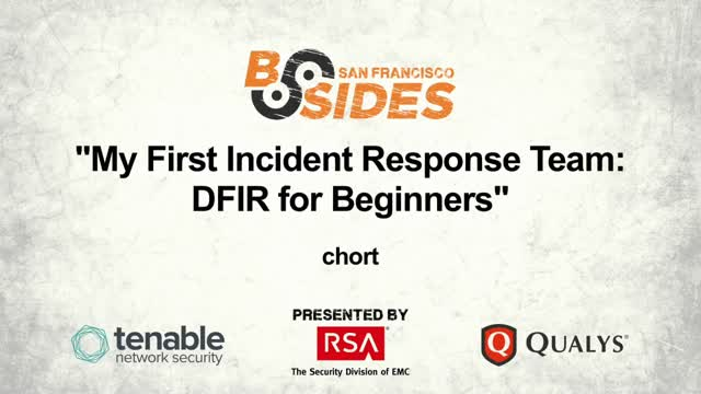 My First Incident Response Team: DFIR for Beginners