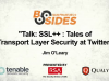 SSL++: Tales of Transport Layer Security at Twitter