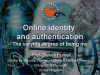 Online Identity & Authentication: The Varying Degree of Being Me