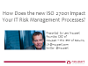 How Does the New ISO 27001 Impact Your IT Risk Management Processes?