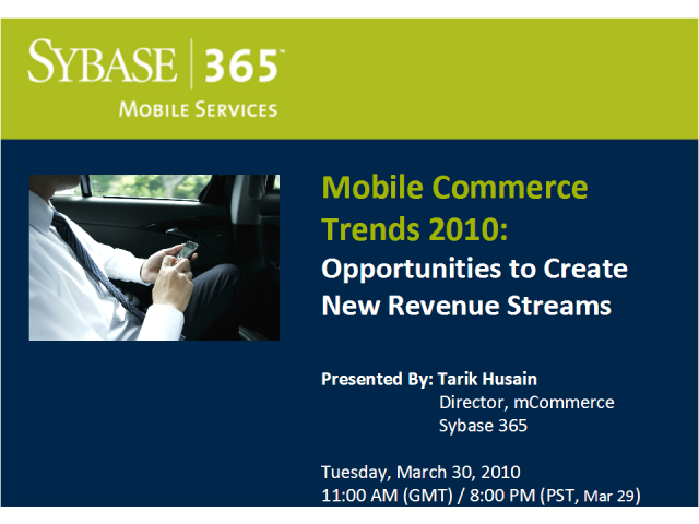 Mobile Commerce Trends 2010: Opportunities to Create New Revenue