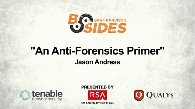 An Anti-Forensics Primer