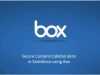 Secure Content Collaboration in Salesforce Using Box