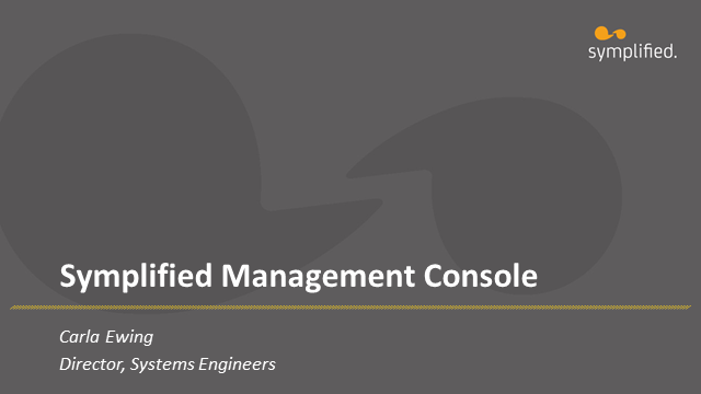 Symplified Management Console
