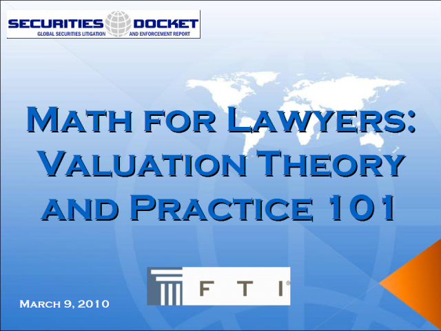 Math for Lawyers: Valuation Theory and Practice 101