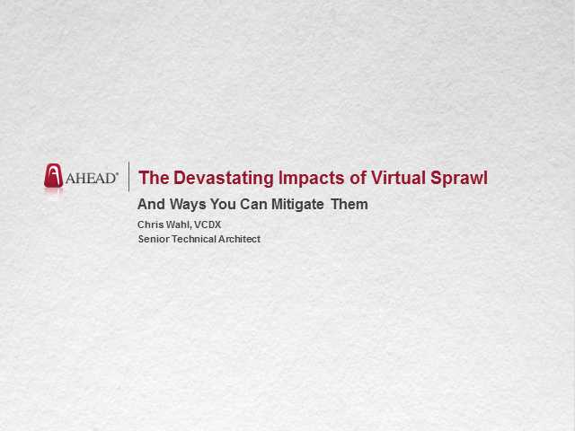 The Devastating Impacts of Virtual Sprawl And Ways To Mitigate Them