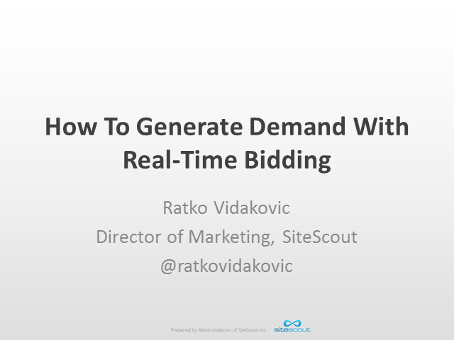 How to Generate Demand with Real-Time Bidding
