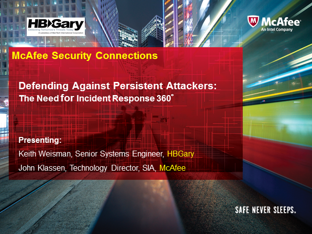 Defending Against Persistent Attackers: The Need for Incident Response 360°