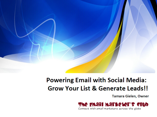 Powering Email with Social Media: Grow Your List & Generate Leads