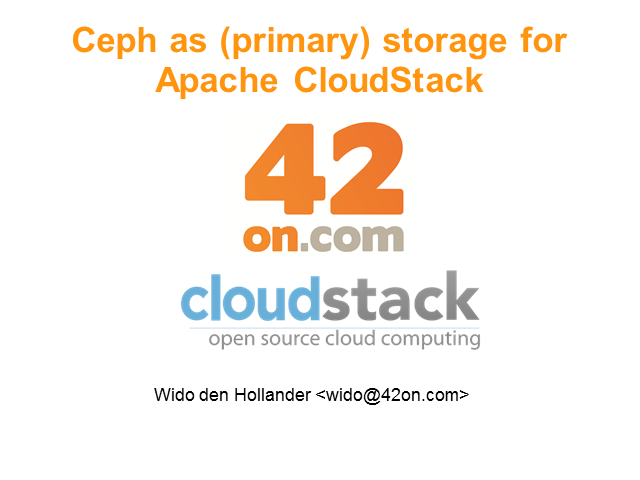 Ceph Unified Storage for CloudStack