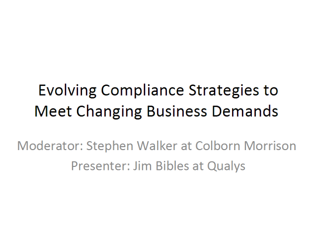 Evolving Compliance Strategies to Meet Changing Business Demands