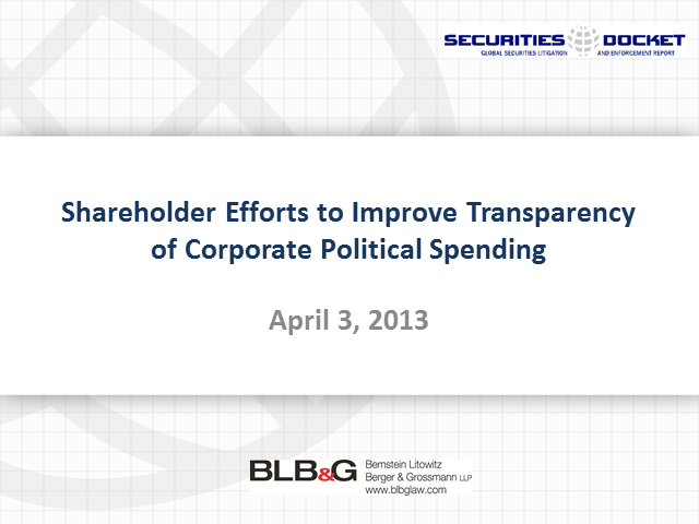 Shareholder Efforts to Improve Transparency of Corporate Political Spending