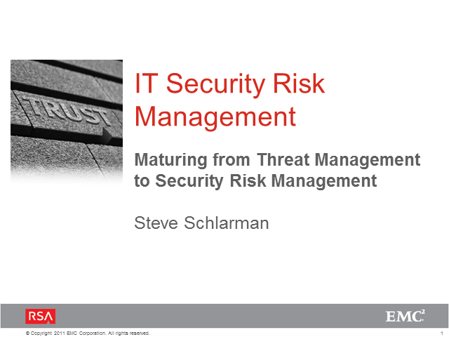 Maturing from Threat Management to Security Risk Management
