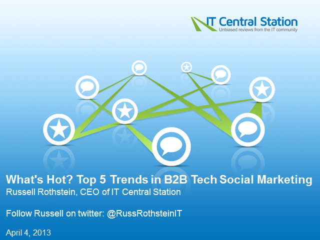 What's Hot? Top 5 Trends in B2B Tech Social Marketing