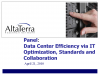 Data Ctr Efficiency via IT Optimization, Standards &Collaboration