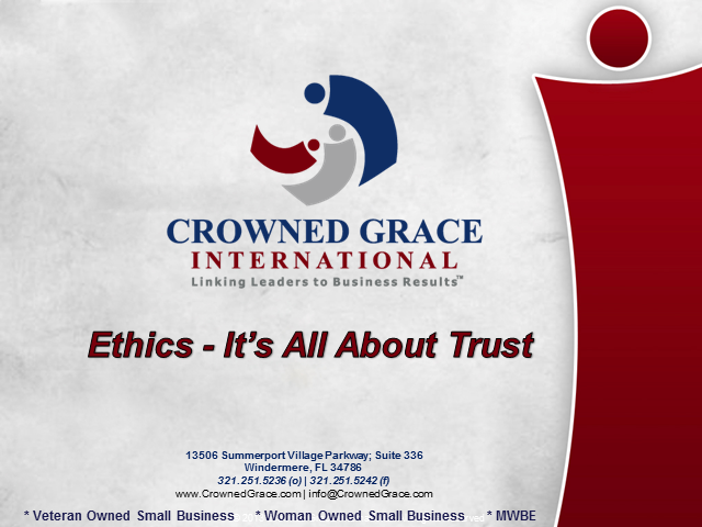 It's All About Trust--Business Ethics and the Bottom Line