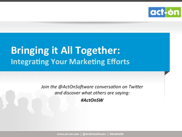 Bringing It All Together: Integrating Your Marketing Efforts
