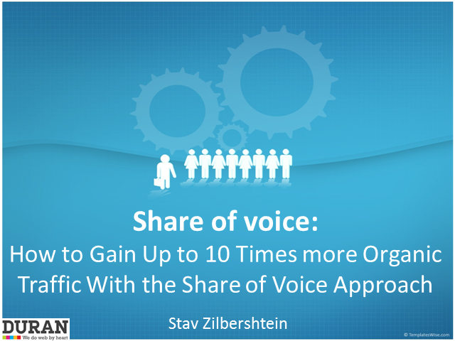 How to Gain Up to 10 Times more Organic Traffic With the Share of Voice Approach