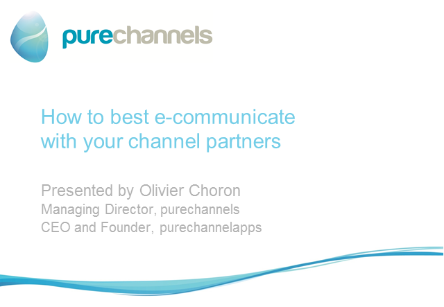 How to Best e-Communicate with your Channel Partners