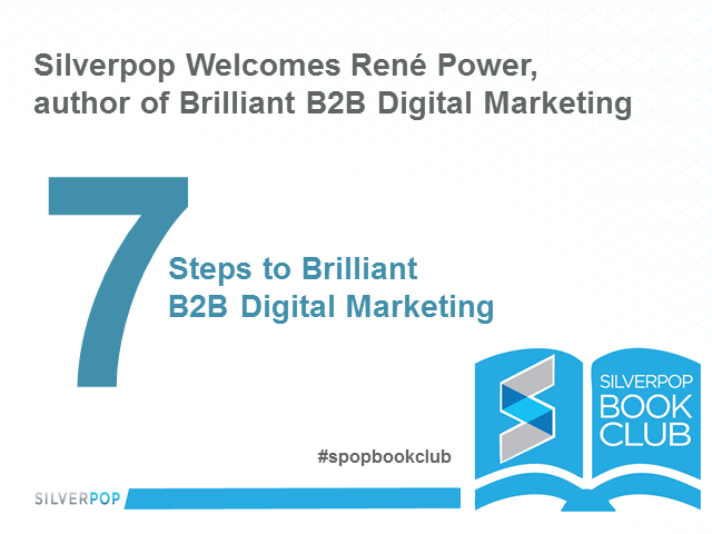 Silverpop Book Club - 7 Steps to Brilliant B2B Digital Marketing!