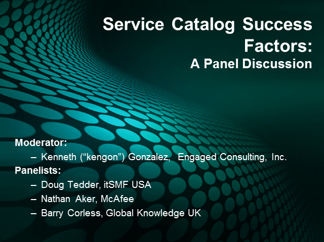Service Catalog Success Factors: A Panel Discussion