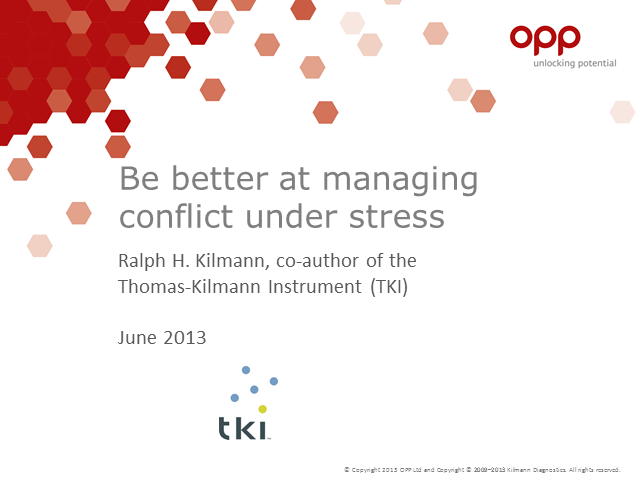 Be better at managing conflict under stress