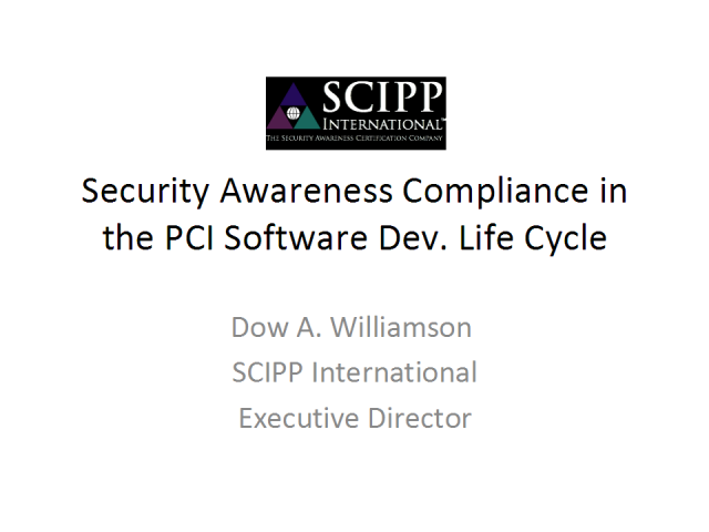 Security Awareness Compliance in the PCI Software Dev. Lifecycle