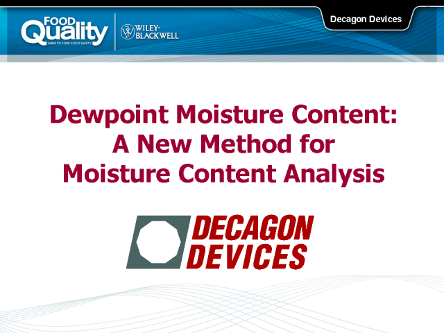 Dewpoint Moisture Content: A New Method Moisture Content Analysis