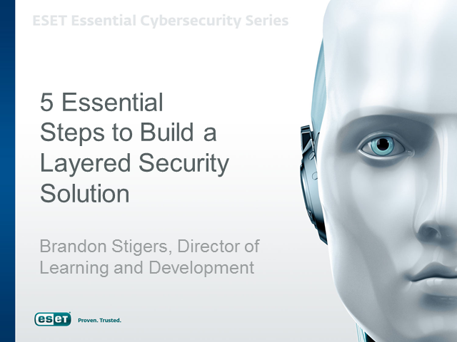 5 Essential Steps for SMB's to Build a Layered Security Solution.