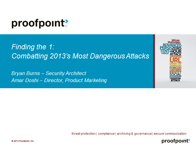 Finding the One: Combatting 2013's Most Dangerous Attacks