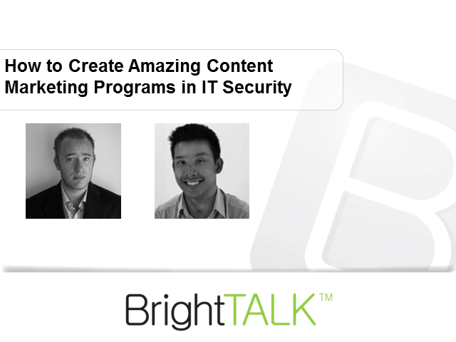 How to Create Amazing Content Marketing Programs in IT Security
