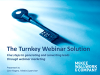 The Turnkey Webinar Solution