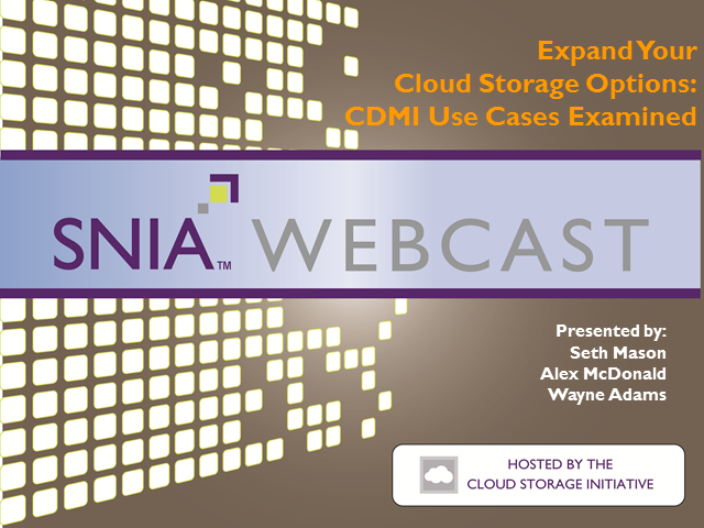 Expand Your Cloud Storage Options: CDMI Use Cases Examined