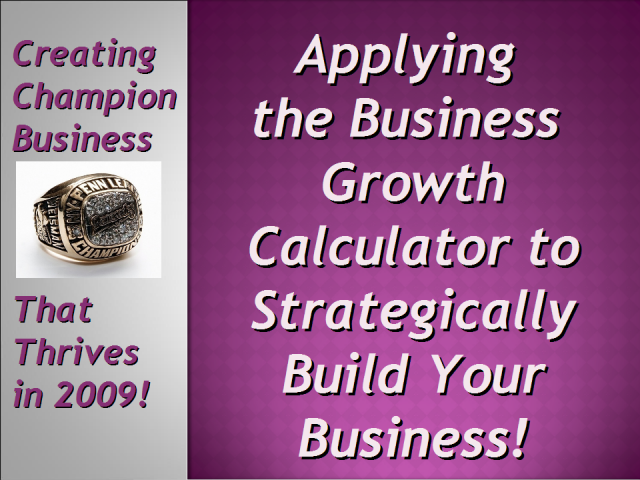 Strategicaly Build a Business With the Business Growth Calculator