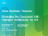 Eliminating the Guesswork with Optimized Architectures for VDI