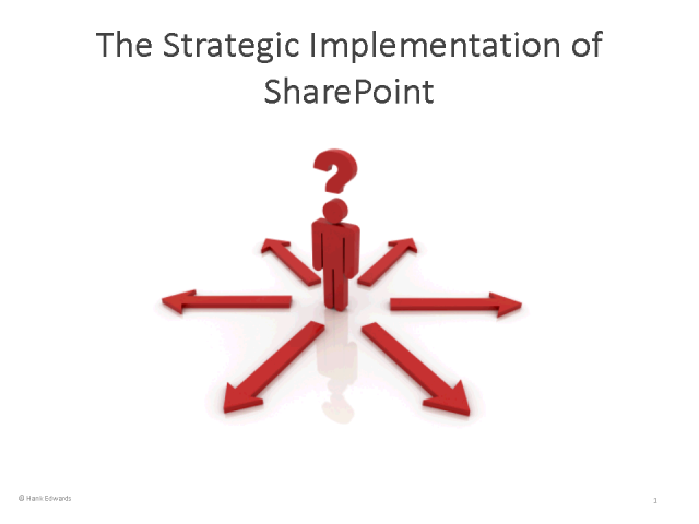 Strategic Implementation of SharePoint