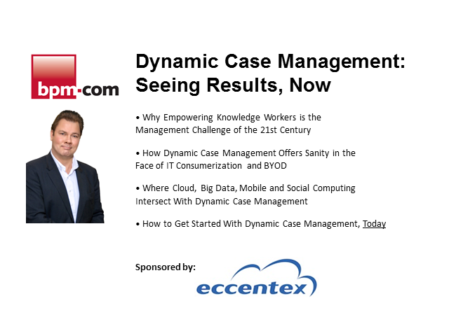 Dynamic Case Management: Seeing Results, Now!