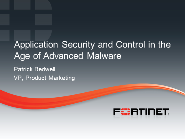 Application Security and Control in the Age of Advanced Malware