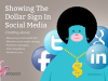 Showing the Dollar Sign in Social Media