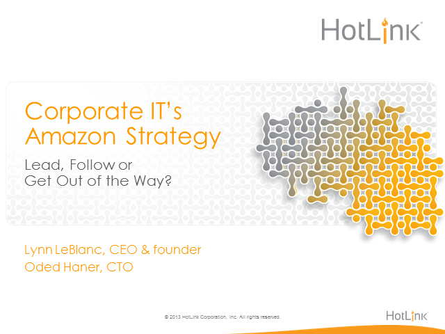 Corporate IT's Amazon Strategy: Lead, Follow or Get Out of the Way?