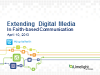 Extending Digital Media in Faith-based Communication