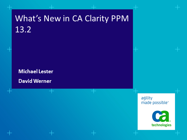 What's New in the CA Clarity™ Solution?