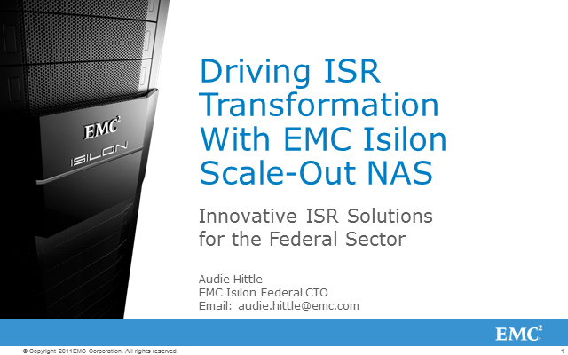 Driving ISR Transformation with EMC Isilon Scale-Out NAS