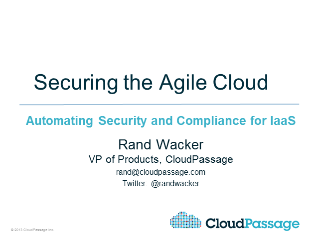 Securing the Agile Cloud: Automating Security and Compliance for IaaS
