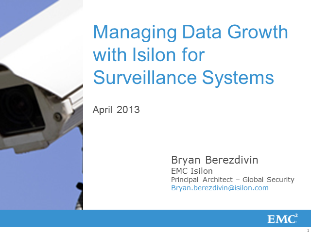 Managing your Video Surveillance Data Growth with EMC Isilon