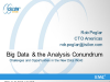 Big Data & the Analysis Conundrum