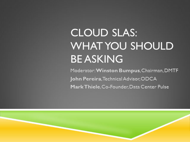 Cloud SLAs: What You Should Be Asking - Panel Session
