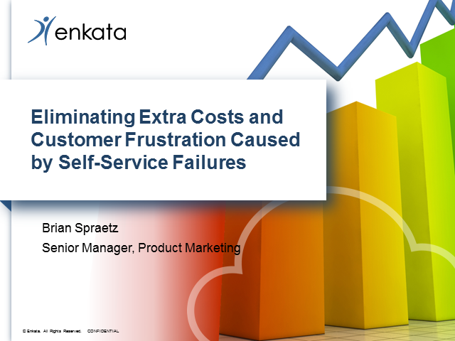 Eliminating Extra Costs and Customer Frustration Caused by Self-Service Failures